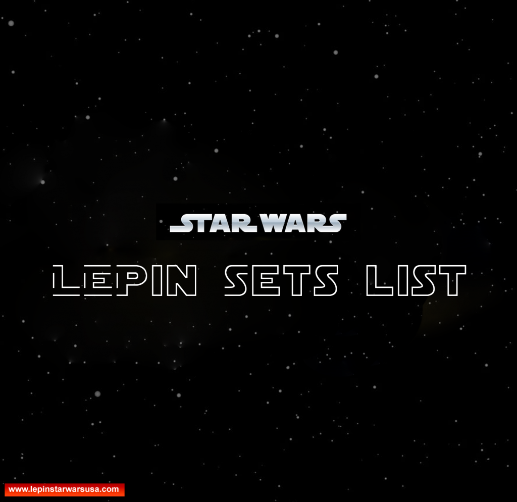 lepin star wars sets list